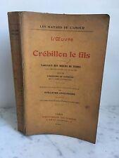 Les maitres de l'amour , l'oeuvre de Crébillon le fils Guillaume Apollinaire1911
