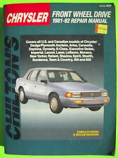 CHILTON'S CHRYSLER FRONT WHEEL DRIVE 1981 - 1992 REPAIR MANUAL Softcover