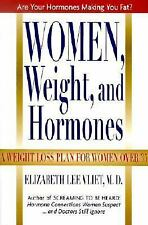 Women, Weight and Hormones: A Weight-Loss Plan for Women Over 35, Vliet, Elizabe