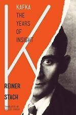 Kafka: The Years of Insight-ExLibrary