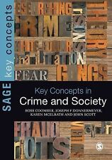 SAGE Key Concepts Ser.: Key Concepts in Crime and Society by Ross Coomber,...