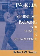 Pa-Kua: Chinese Boxing for Fitness & Self-Defense-ExLibrary