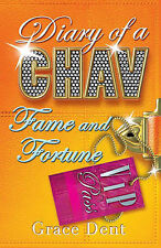 Fame and Fortune: The Fame Diaries by Grace Dent (Paperback, 2008)