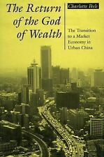 The Return of the God of Wealth: The Transition to a Market Economy in-ExLibrary