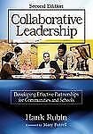 Collaborative Leadership: Developing Effective Partnerships for Commun-ExLibrary