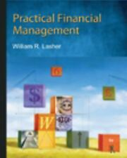 Practical Financial Management by William R Lasher