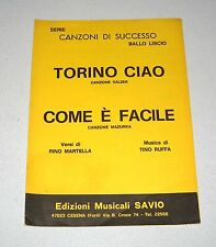 Spartiti TORINO CIAO COME E' FACILE Martella Ruffa Liscio orchestra Fisarmonica