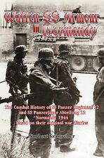 Waffen-SS Armour in Normandy: The Combat History of SS Panzer Regiment 12 and...