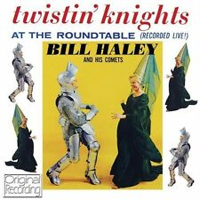 BILL HALEY Twistin' Knights At The Roundtable Live (NEW CD) ORIGINAL RECORDING