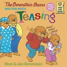 The Berenstain Bears And Too Much Teasing (Turtleback School & Library-ExLibrary