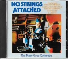 BARRY GRAY ORCHESTRA - No Strings Attached - CD (1990) Thunderbirds, Stingray