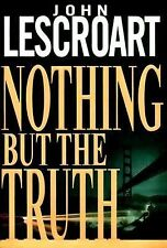 Nothing but the Truth (Dismas Hardy), John Lescroart, Good Condition, Book