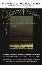 Blood Meridian : Or the Evening Redness in the West by Cormac McCarthy (1992,...