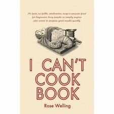 I Can't Cook Book, Welling, Rose, Very Good condition, Book