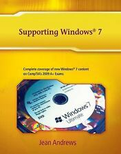 Supporting Windows 7 by Jean Andrews (2010, Paperback)