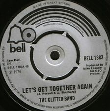 "THE GLITTER BAND let's get together again/jukebox queen BELL 1383 1974 7"" WS EX/"
