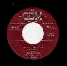 CLASSIC VOCAL GROUP DOOWOP-5 EMBERS-GEM 224-PLEASE COME HOME/LOVE BIRDS