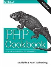 PHP Cookbook : Solutions and Examples for PHP Programmers by David Sklar and...