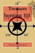 Treasure Hunting 101 (2014, Paperback)