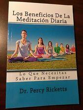 Nuevo Los Beneficios De La Meditacion Diaria en español por Dr Percy Ricketts