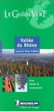 Michelin THE GREEN GUIDE Vallee du Rhone