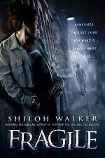Fragile by Shiloh Walker (2009, Paperback) EROTIC PARANORMAL ROMANCE 18+