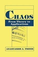 Chaos : From Theory to Applications by A. A. Tsonis (2012, Paperback)