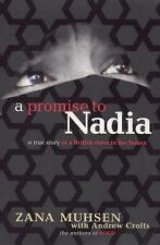 A Promise to Nadia, Crofts, Andrew, Muhsen, Zana | Paperback Book | Very Good |