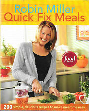 Quick Fix Meals : 200 Simple, Delicious Recipes to Make Mealtime Easy by...