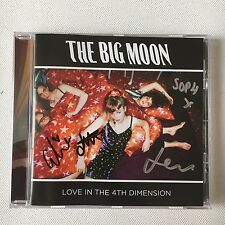 THE BIG MOON - LOVE IN THE 4TH DIMENSION HAND SIGNED CD ALBUM AUTOGRAPHED