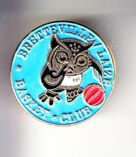 RARE PINS PIN'S .. SPORT BASKET BALL HIBOU CHOUETTE OWL BRETTEVILLE LAIZE 14 ~B2