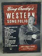 Bing Crosby Western Song Folio 1945 Song Book Pistol Packin' Mama and more....