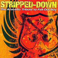 Stripped Down: Acoustic Tribute to Fall Out Boy