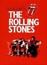 According to the Rolling Stones (2003, Hardcover) 1st Edition Italy Printing