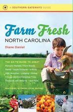 Southern Gateways Guides Farm Fresh North Carolina Diane Daniel w/ local recipes