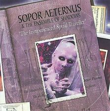 NEW - INEXPERIENCED SPIRAL TRAVELLER by SOPOR AETERNUS & THE ENSEMBLE