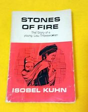 Stones of Fire the Story of a Young Lisu Tribeswoman, Isobel Kuhn used paperback