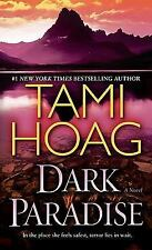 Dark Paradise: A Novel by Tami Hoag
