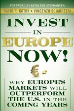Invest in Europe Now Why Europe Markets Outperform Book