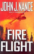 John J Nance - Fire Flight (2003) - Used - Trade Cloth (Hardcover)
