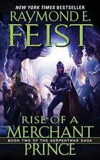 Rise of a Merchant Prince: Book Two of the Serpentwar Saga, Raymond E. Feist, Go