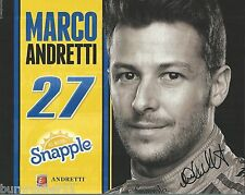 """SIGNED 2015 MARCO ANDRETTI """"SNAPPLE ANDRETTI AUTO 2ND VER"""" #27 INDY CAR POSTCARD"""