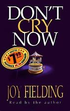 Don't Cry Now, Joy Fielding, 1567401112, Book, Acceptable