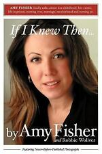 G, If I Knew Then . . ., Amy Fisher, 0595324452, Book