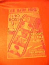 Partition Ce matin même Edith Piaf  Tino Rossi Film Le chant de l'exilé