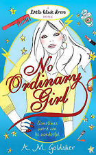 Goldsher, A.M. No Ordinary Girl (Little Black Dress) Very Good Book