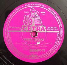 """RARE 78 RPM 10"""" CETRA STAMPA AUSTRALIANA NARCISO PARIGI BRUNA ISOLANA/COME CANTA"""