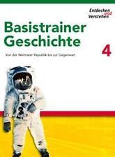 Entdecken und Verstehen. Basistrainer Geschichte 4 von Florian Basel, Josef...