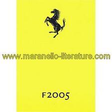 (0439) Catalogue 2005 Ferrari F2005 2192/05 (dossier de presse)