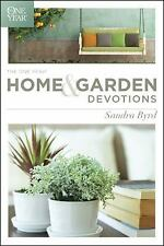 The One Year Home and Garden Devotions - Sandra Byrd (2015) FREE SHIPPING